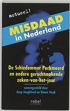 Misdaad in Nederland / druk 1 by J.…