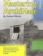 Mastering Archimate - Edition II by Gerben…