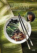 Uit liefde voor Vietnam koken en reizen met…