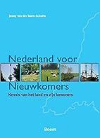 Nederland voor Nieuwkomers. Kennis van het…