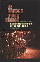 Te wapen voor Hitler - Gewapende…