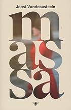 Massa by Joost Vandecasteele