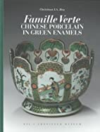 Famille Verte: Chinese Porcelain in Green…
