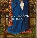 De eeuw der Vlaamse Primitieven by Paul…