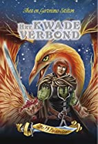 Het kwade verbond: De 13 zwaarden leesboek…