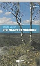 reis naar het noorden by Sandra Berg