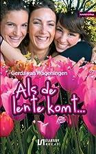 Als de lente komt... : familieroman by Gerda…