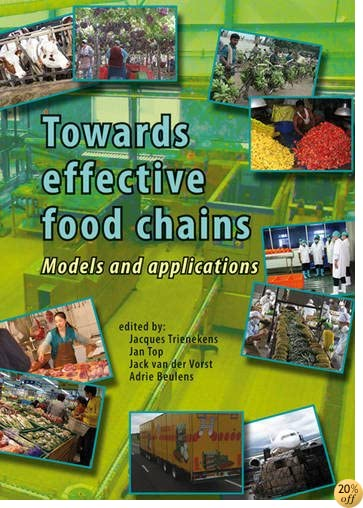 Towards Effective Food Chains: Models and Applications
