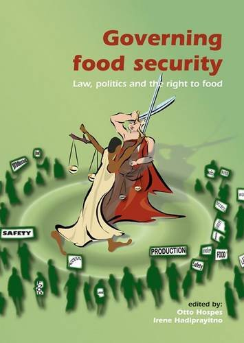 governing-food-security-law-politics-and-the-right-to-food-european-institute-for-food-law-series