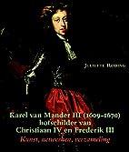 Karel van Mander III (Delft 1609-Kopenhagen…