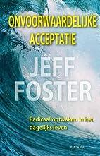 Onvoorwaardelijke acceptatie radicaal…