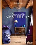 Wonen in stijl in Amsterdam by Melanie Van…