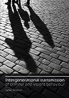 Intergenerational transmission of criminal…