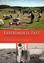 Experiments Past: Histories of Experimental…
