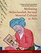 Mediating Netherlandish Art and Material…
