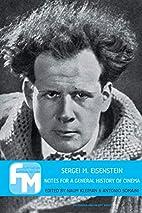 Sergei M. Eisenstein: Notes for a General…