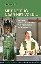 Met de rug naar het volk liturgie in het…