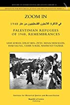 Zoom In: Palestinian Refugees of 1948,…