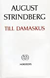 Strindberg, August: Till Damaskus