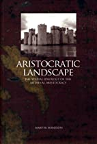 Aristocratic Landscape: Spatial Ideology of…