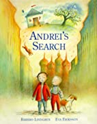 Andrei's Search by Barbro Lindgren