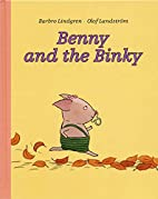 Benny and the Binky by Barbro Lindgren