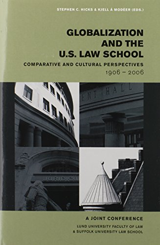 globalization-and-the-us-law-school-comparative-cultural-perspectives-1906-2006