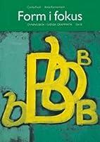 Form i fokus: Del B (learningswedish) by…