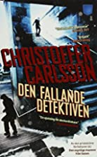 The Falling Detective by Christoffer…
