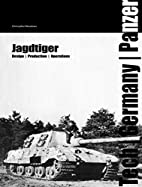 Jagdtiger: Technology, Units and Operations…