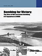 The Dambusters. Vol 1, The rise of precision…