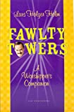 Holm, Lars Holger: Fawlty Towers: A Worshipper's Companion