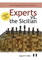 Experts Vs. the Sicilian by Jacob Aagaard