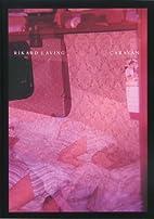 Rikard Laving: Caravan by Rikard Laving