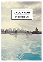 Uncommon: Stockholm by Erik Norlander