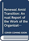 Annan, Kofi A.: Renewal Amid Transition: Annual Report of the Work of the Organization