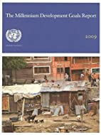 Millennium Development Goals Report 2009…
