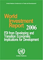 World Investment Report 2006: Fdi from…