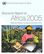 Economic Report on Africa 2005: Meeting the…