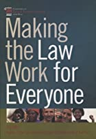 Making the Law Work for Everyone: Report of…