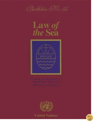 Law of the Sea Bulletin No 55 2004 (Law of the Sea Series Incl Law of Sea Bulletin)