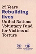 Rebuilding Lives: 25 Years United Nations…