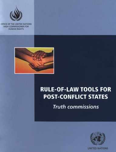 rule-of-law-tools-for-post-conflict-states-truth-commissions
