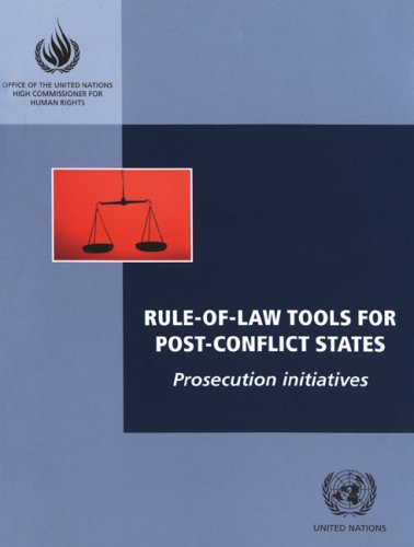 rule-of-law-tools-for-post-conflict-states-prosecution-initiatives