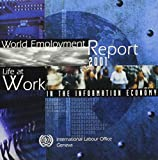 [???]: World Employment Report 2001: Decent Work and Information and Communications Technologies