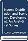 Lecaillon, Jacques: Income Distribution and Economic Development: An Analytical Survey