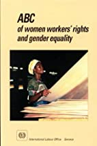ABC of women workers' rights and gender…
