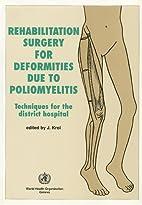 Rehabilitation Surgery for Deformities Due…