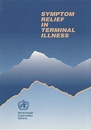 Symptom Relief in Terminal Illness by World…