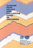 Cancer Pain Relief and Palliative Care in…